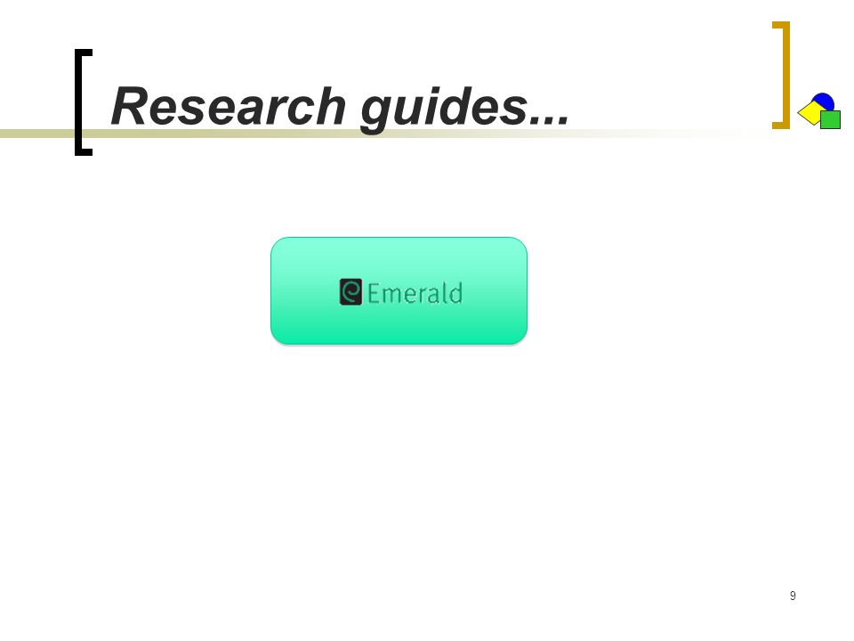 Research guides...