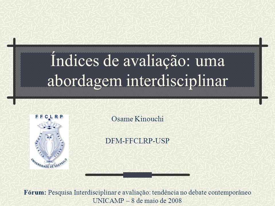 Índices de avaliação: uma abordagem interdisciplinar