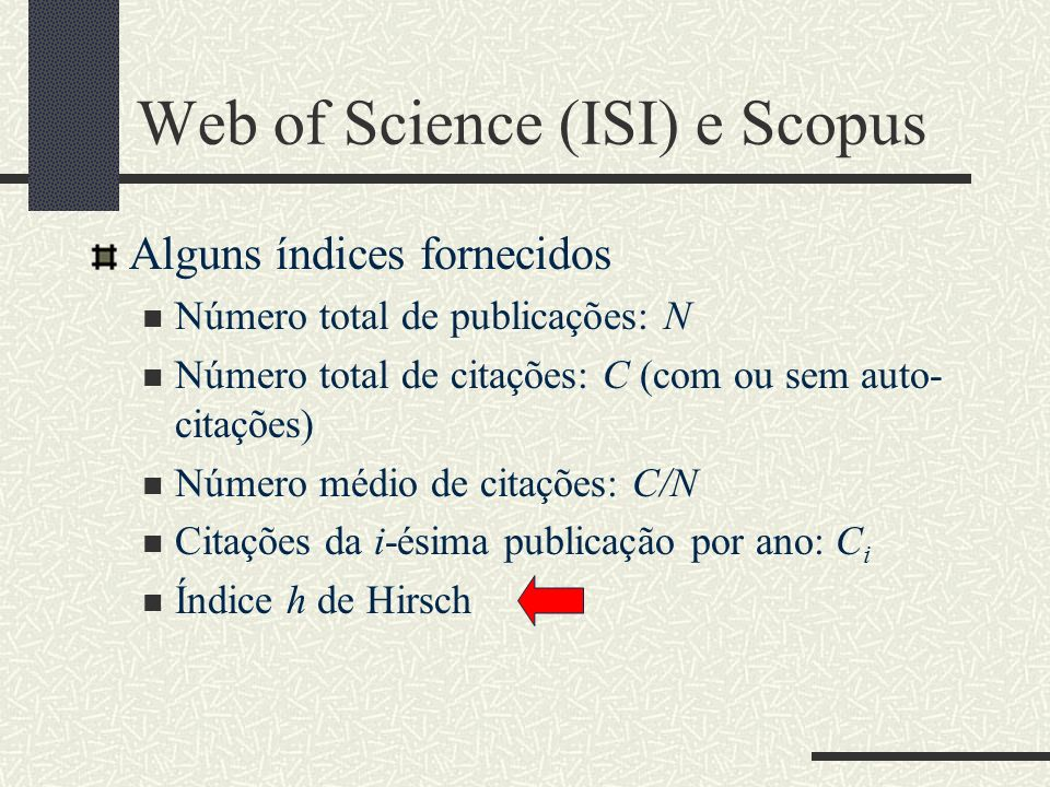 Web of Science (ISI) e Scopus