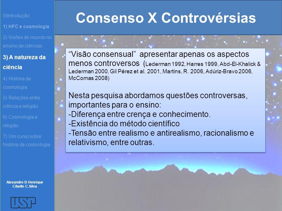 Consenso X Controvérsias