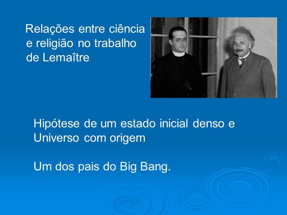 Relações entre ciência e religião no trabalho de Lemaître