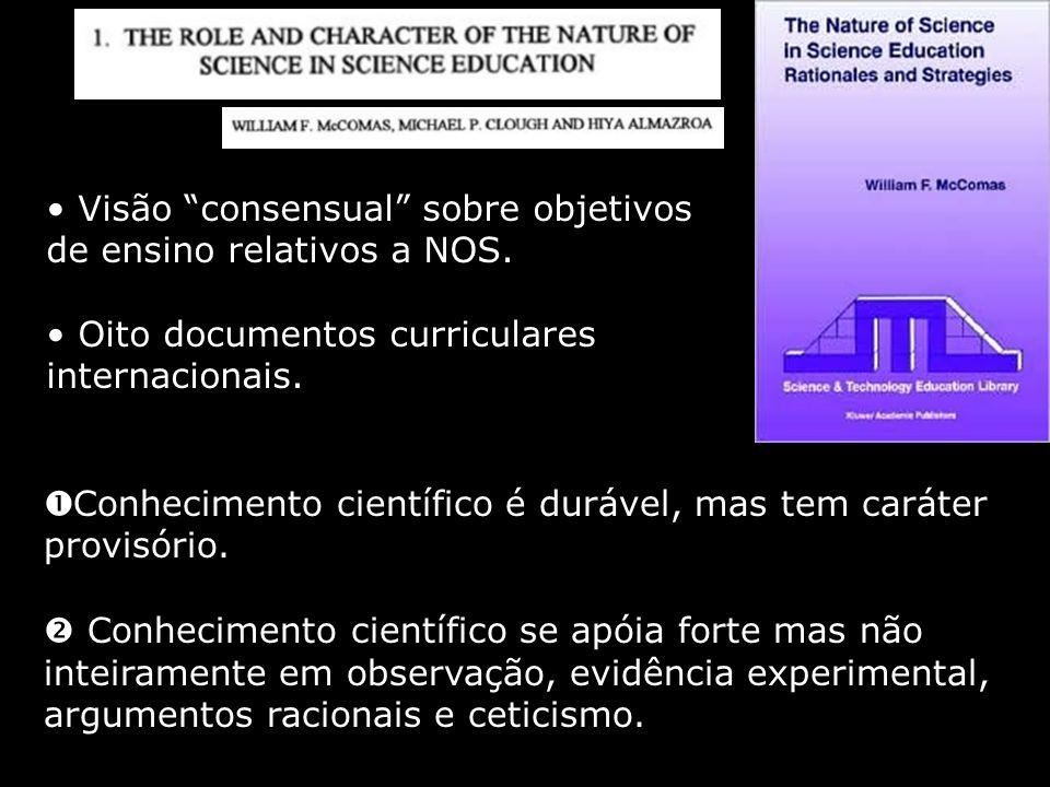 Visão consensual sobre objetivos de ensino relativos a NOS.