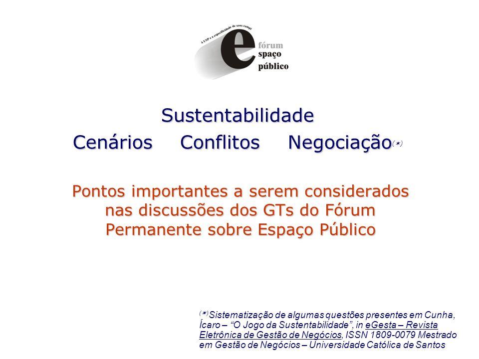 Sustentabilidade Cenários Conflitos Negociação()
