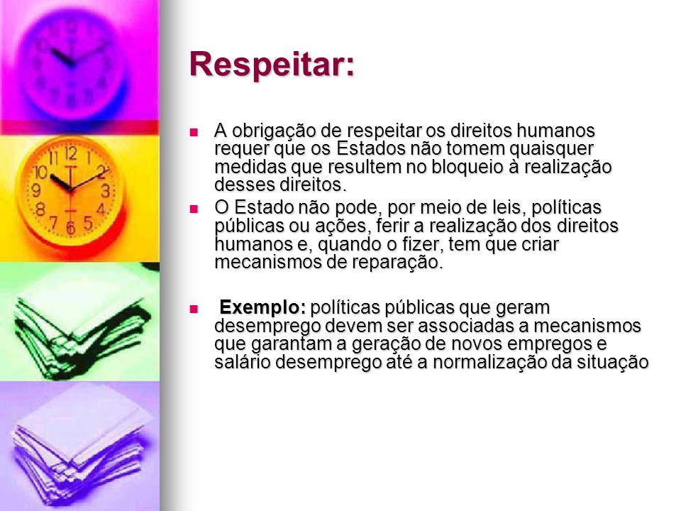 Respeitar: