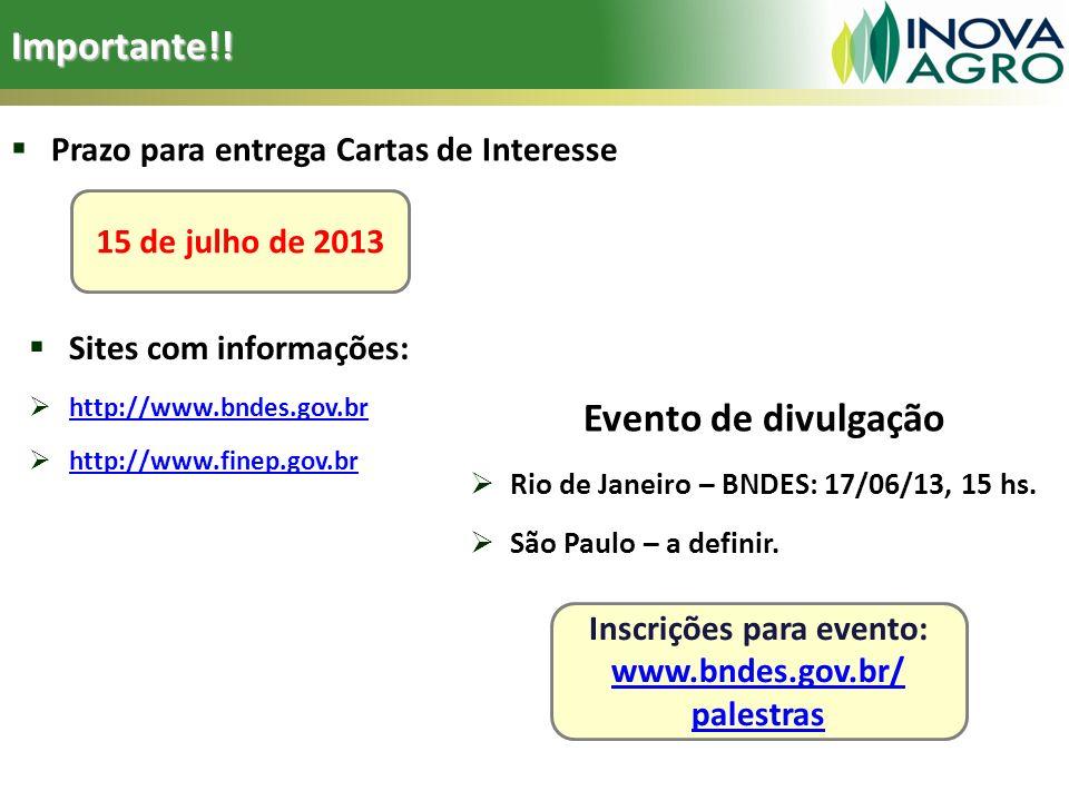 Inscrições para evento: www.bndes.gov.br/ palestras