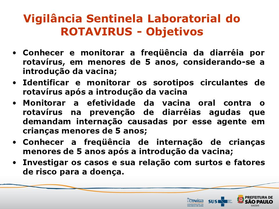 Vigilância Sentinela Laboratorial do ROTAVIRUS - Objetivos