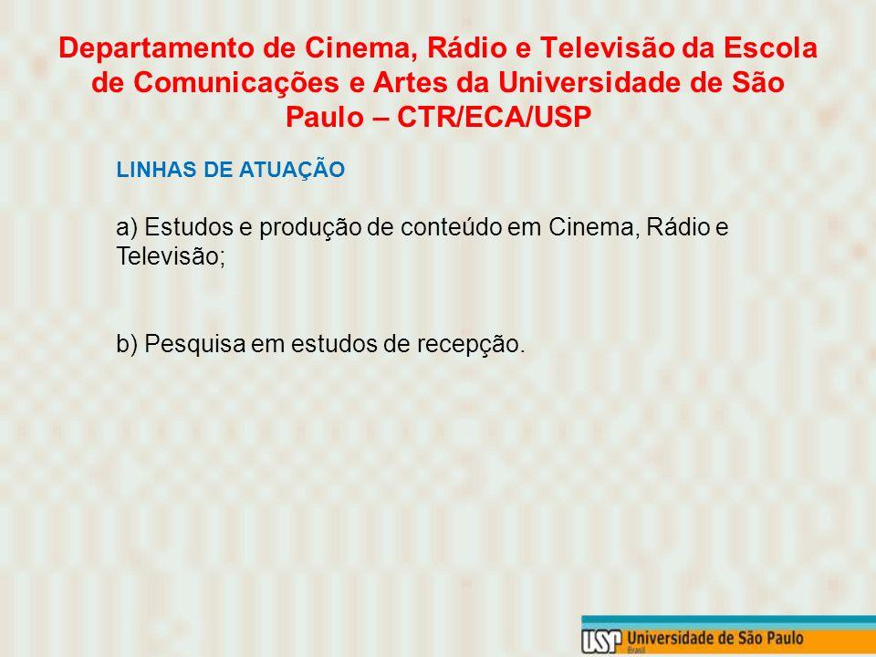 Departamento de Cinema, Rádio e Televisão da Escola de Comunicações e Artes da Universidade de São Paulo – CTR/ECA/USP