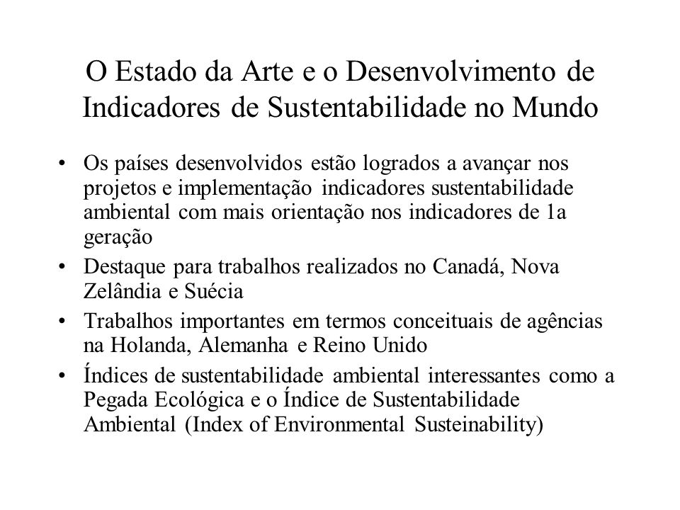 O Estado da Arte e o Desenvolvimento de Indicadores de Sustentabilidade no Mundo