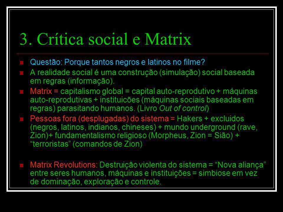 3. Crítica social e Matrix