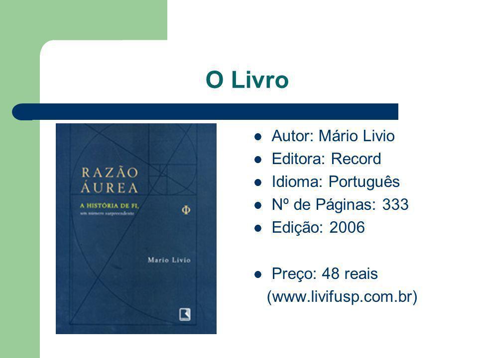 O Livro Autor: Mário Livio Editora: Record Idioma: Português