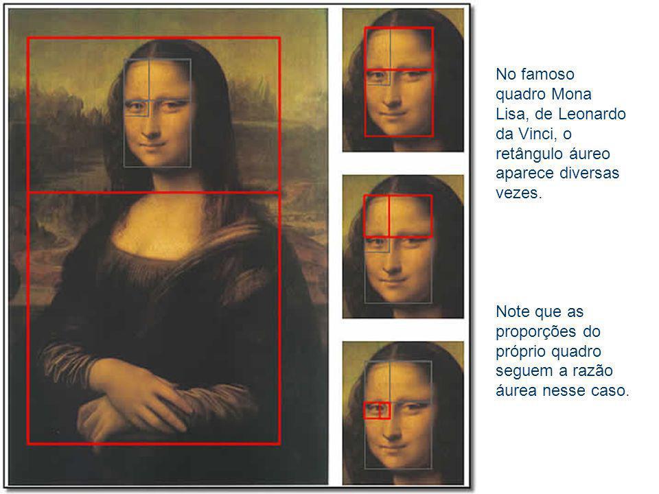 No famoso quadro Mona Lisa, de Leonardo da Vinci, o retângulo áureo aparece diversas vezes.