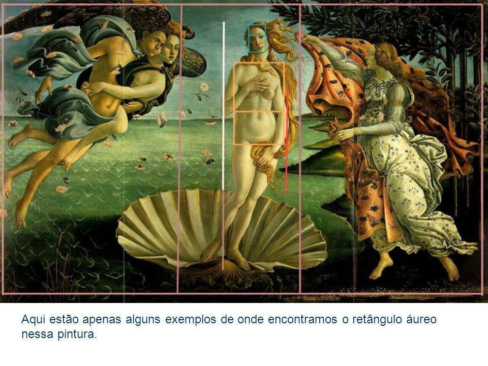 Aqui estão apenas alguns exemplos de onde encontramos o retângulo áureo nessa pintura.