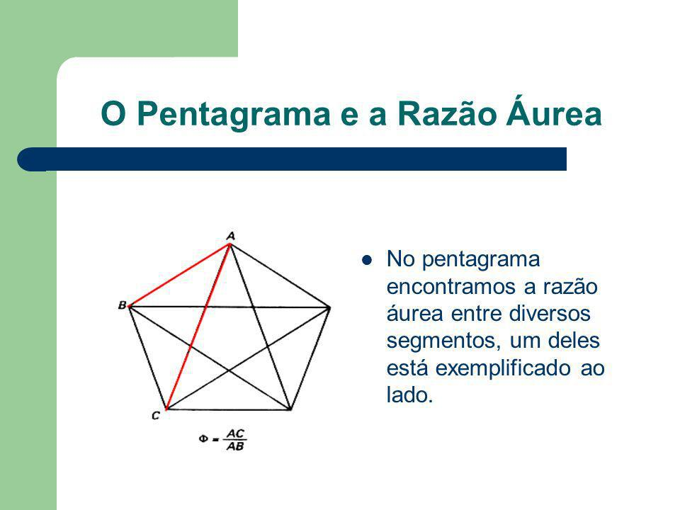 O Pentagrama e a Razão Áurea