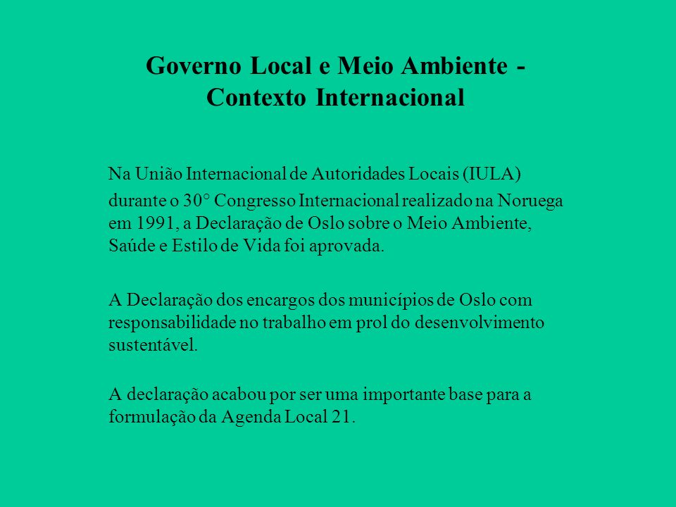 Governo Local e Meio Ambiente - Contexto Internacional