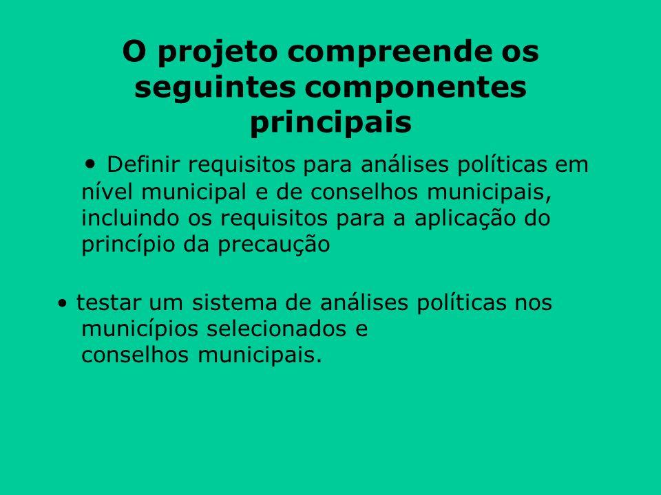 O projeto compreende os seguintes componentes principais