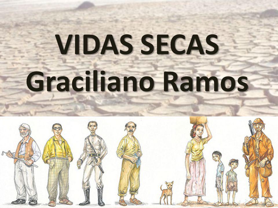 VIDAS SECAS Graciliano Ramos