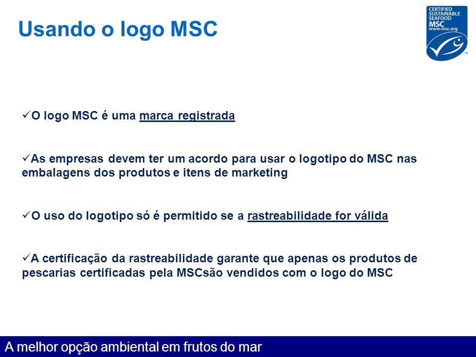 Usando o logo MSC A melhor opção ambiental em frutos do mar