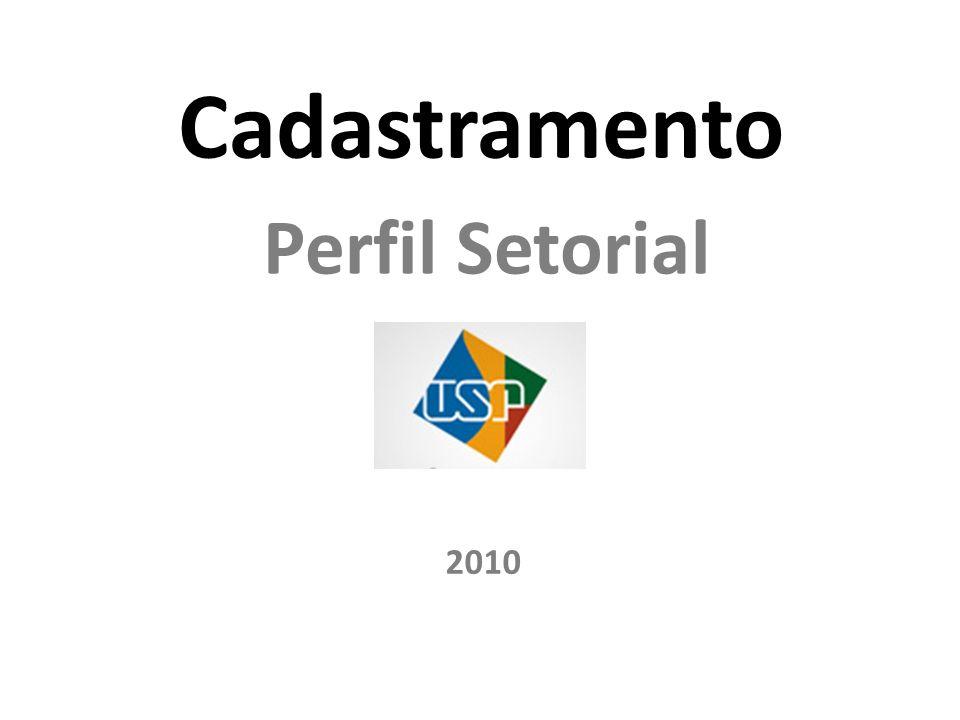 Cadastramento Perfil Setorial 2010