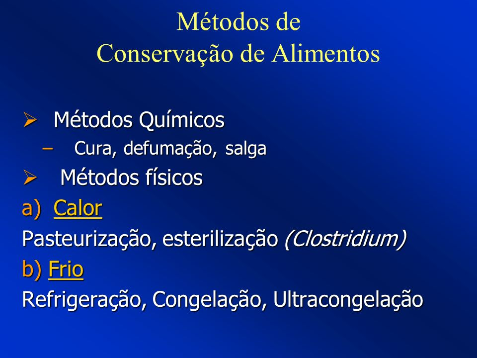 Métodos de Conservação de Alimentos