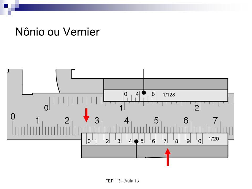 Nônio ou Vernier FEP113 – Aula 1b