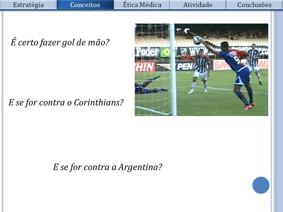 E se for contra o Corinthians