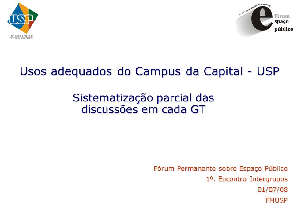 Usos adequados do Campus da Capital - USP
