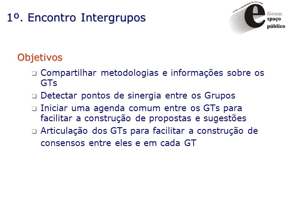 1º. Encontro Intergrupos