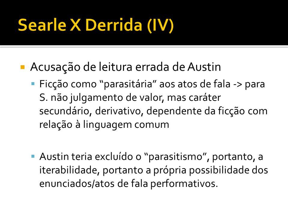 Searle X Derrida (IV) Acusação de leitura errada de Austin