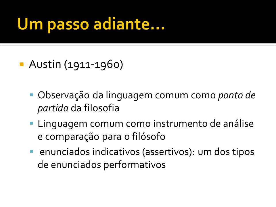 Um passo adiante... Austin (1911-1960)
