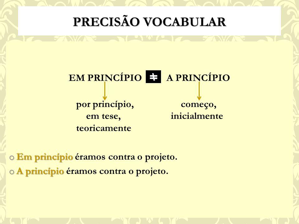 EM PRINCÍPIO A PRINCÍPIO