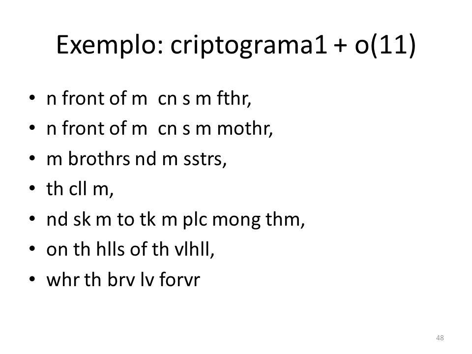 Exemplo: criptograma1 + o(11)