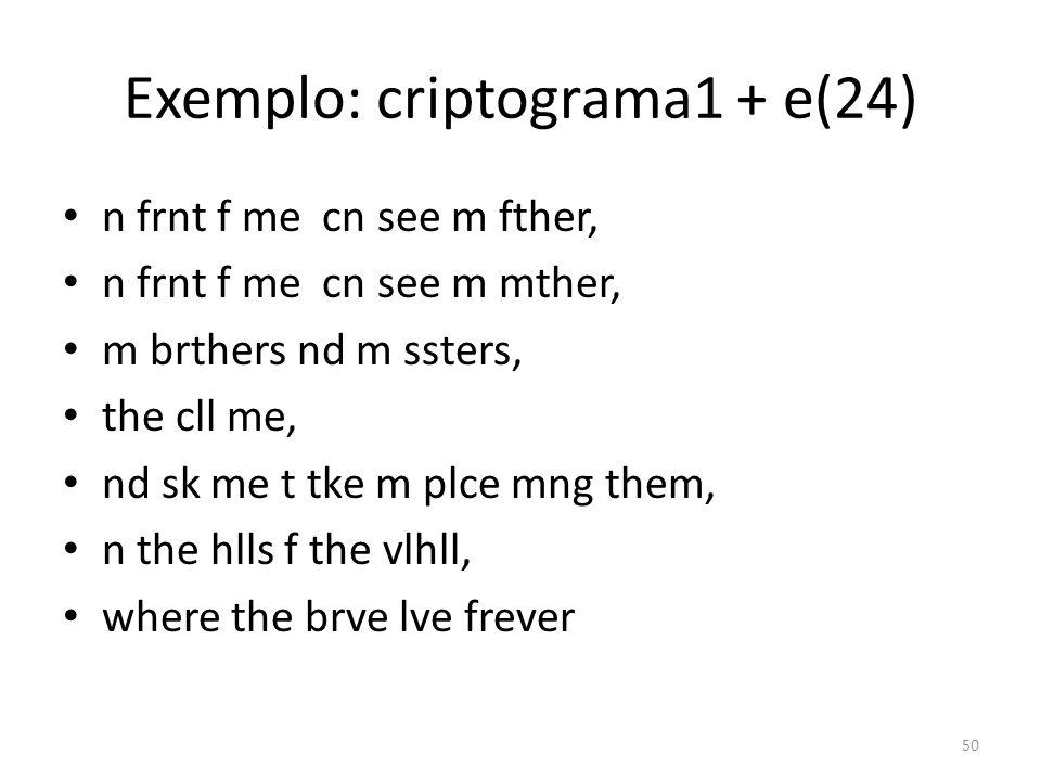 Exemplo: criptograma1 + e(24)