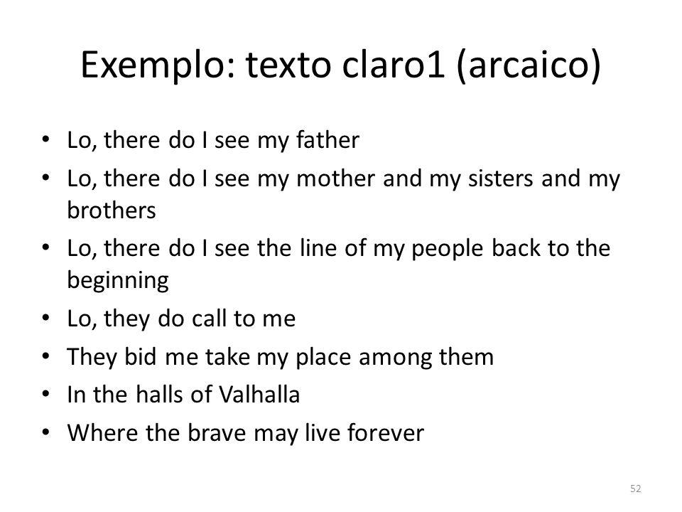 Exemplo: texto claro1 (arcaico)