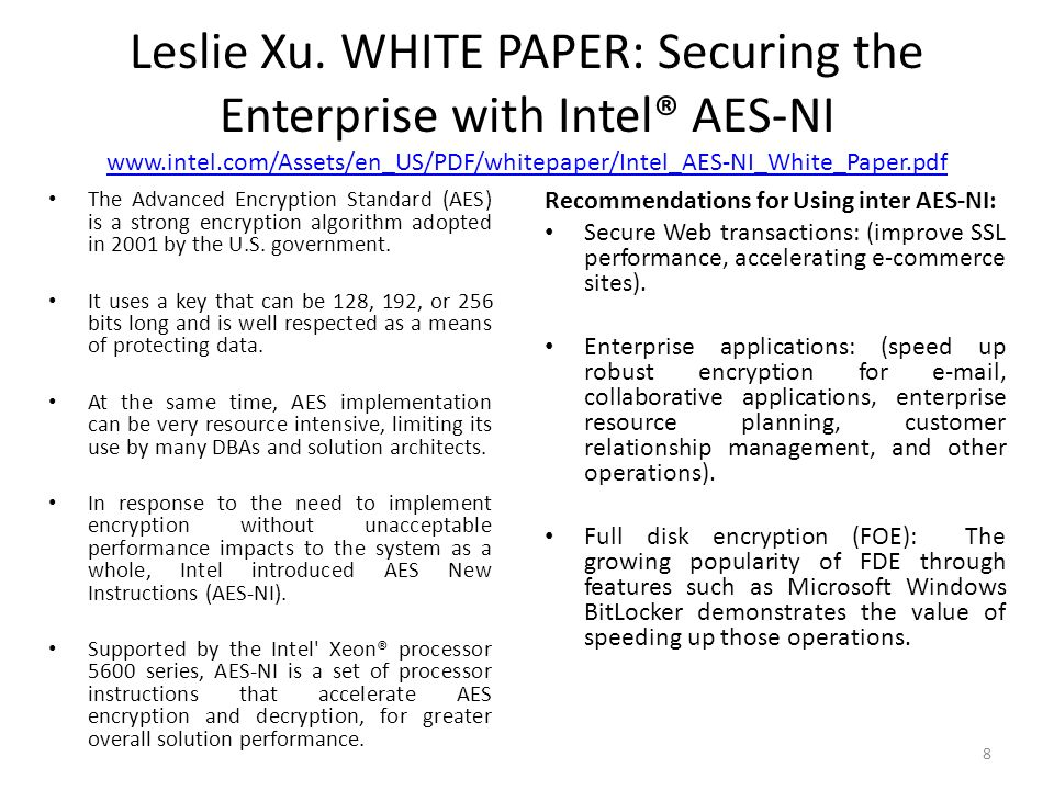 Leslie Xu. WHITE PAPER: Securing the Enterprise with Intel® AES-NI www