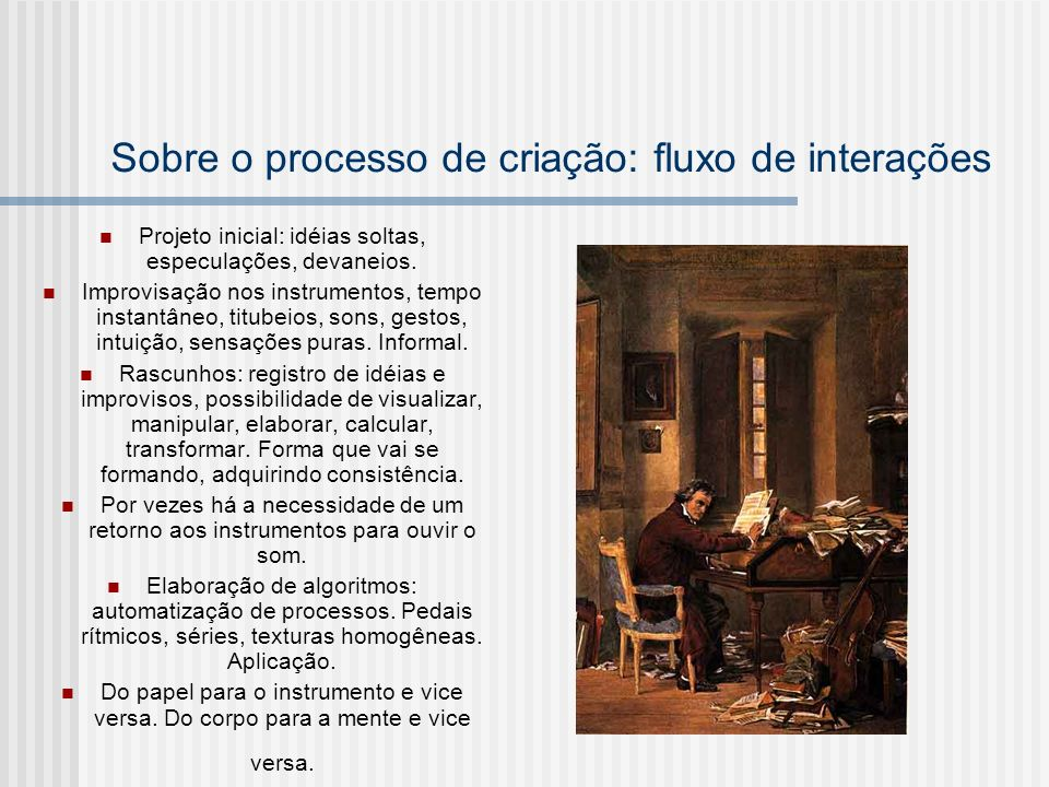 Sobre o processo de criação: fluxo de interações
