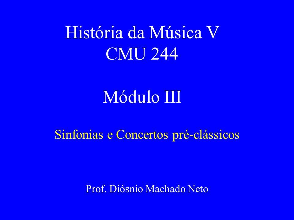 História da Música V CMU 244 Módulo III
