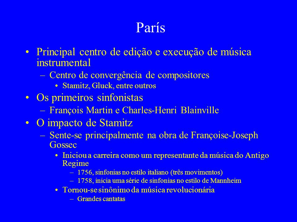 París Principal centro de edição e execução de música instrumental