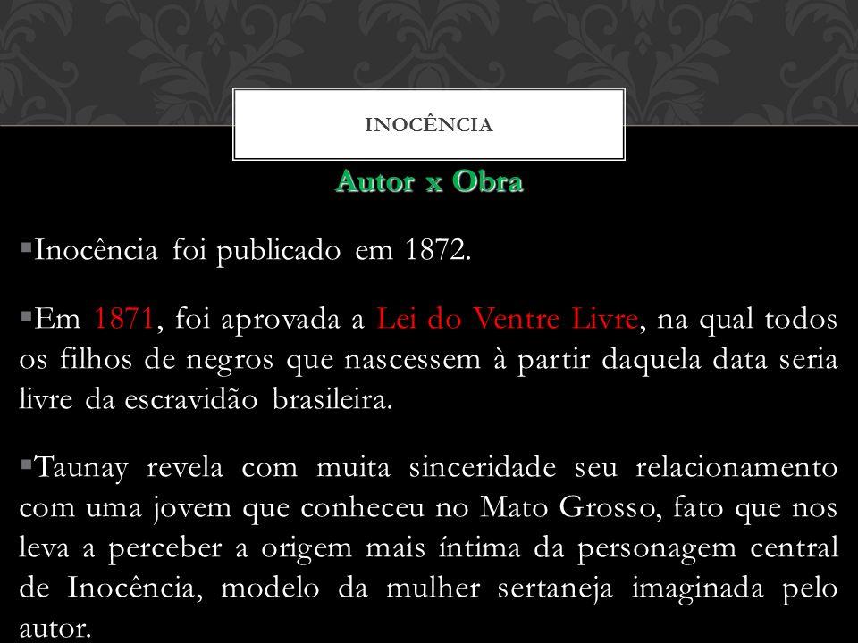 Inocência foi publicado em 1872.