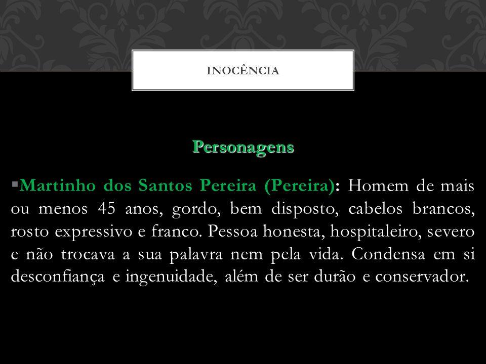 INOCÊNCIA Personagens.