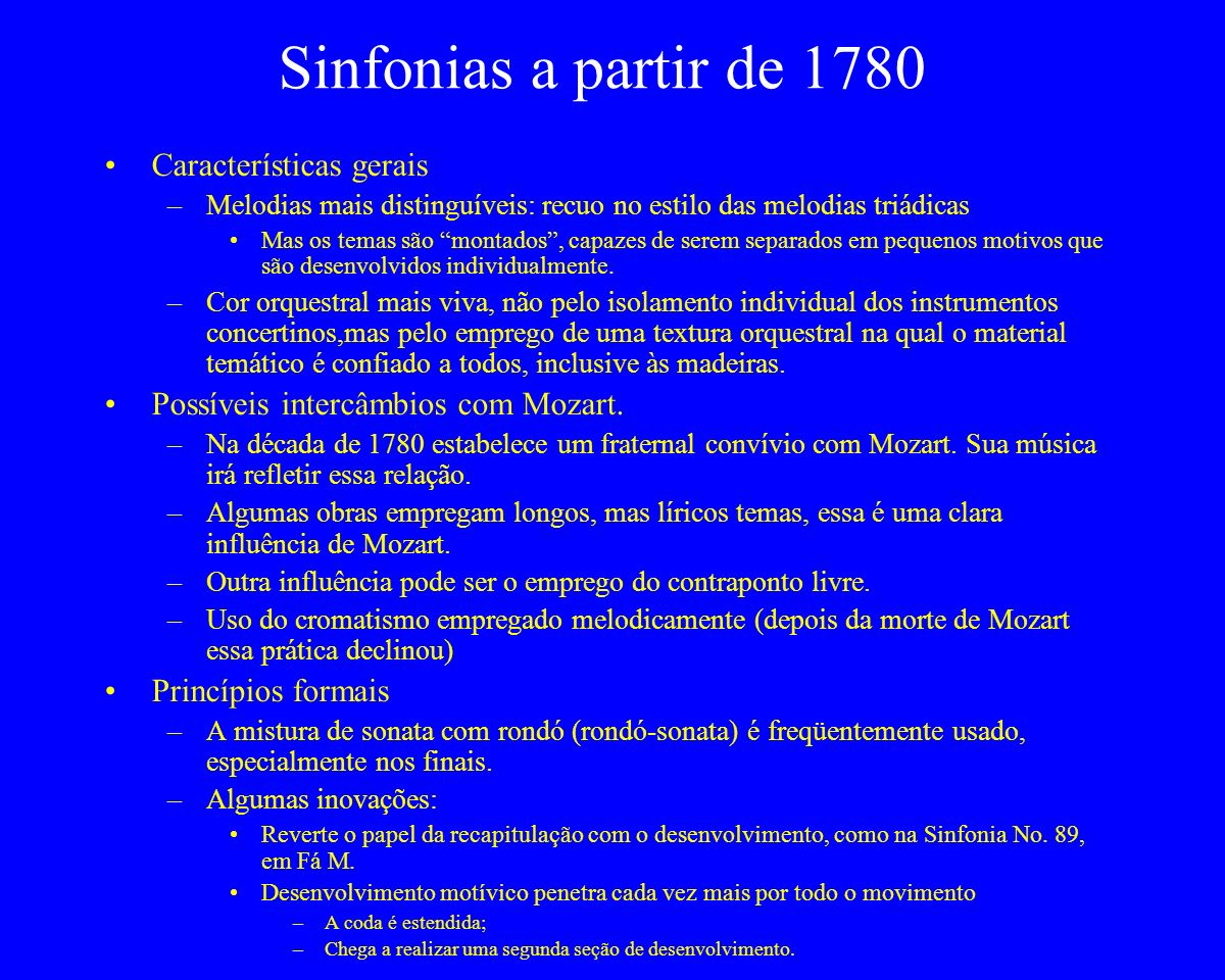 Sinfonias a partir de 1780 Características gerais