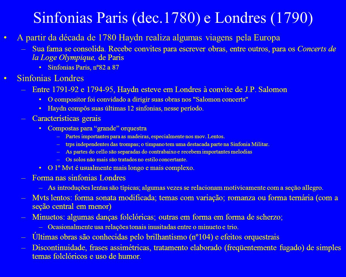 Sinfonias Paris (dec.1780) e Londres (1790)
