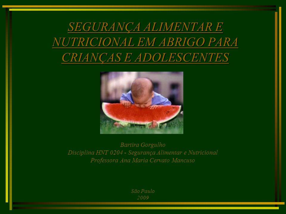 SEGURANÇA ALIMENTAR E NUTRICIONAL EM ABRIGO PARA CRIANÇAS E ADOLESCENTES