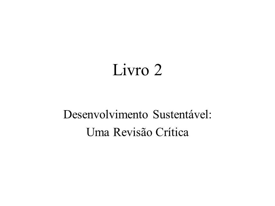 Desenvolvimento Sustentável: Uma Revisão Crítica