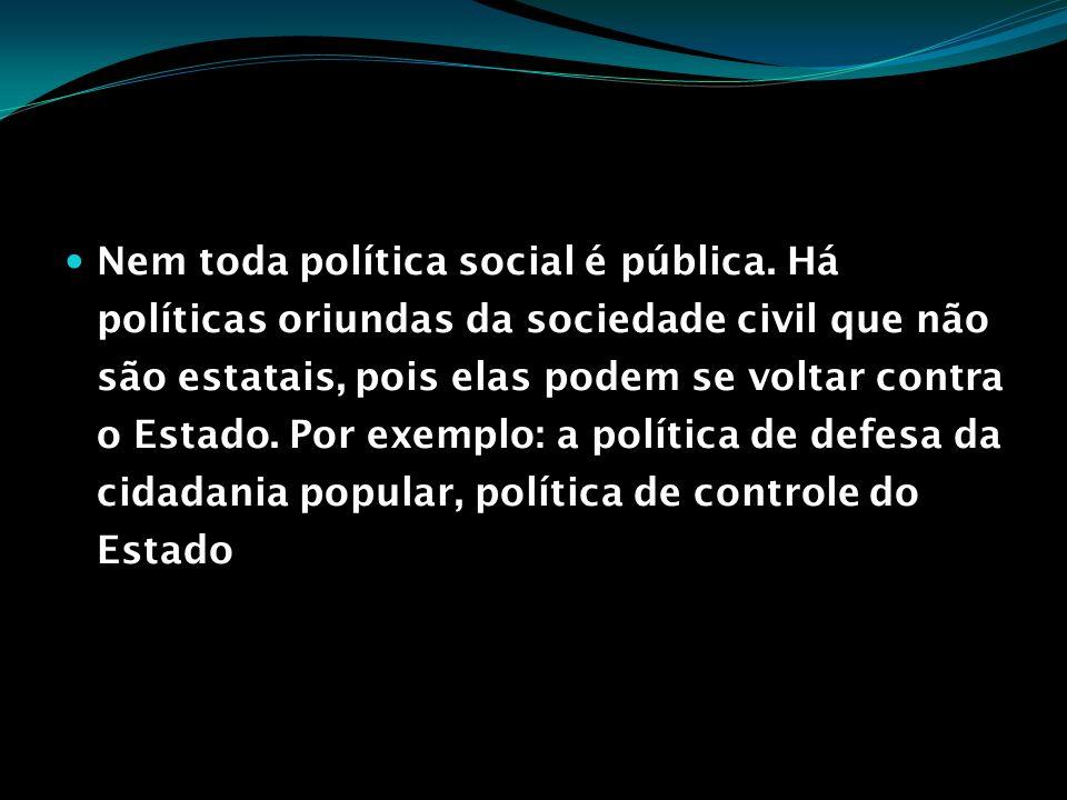 Nem toda política social é pública