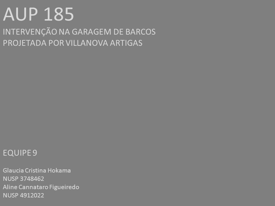 AUP 185 INTERVENÇÃO NA GARAGEM DE BARCOS