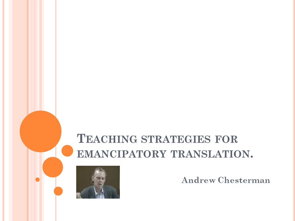 Teaching strategies for emancipatory translation.