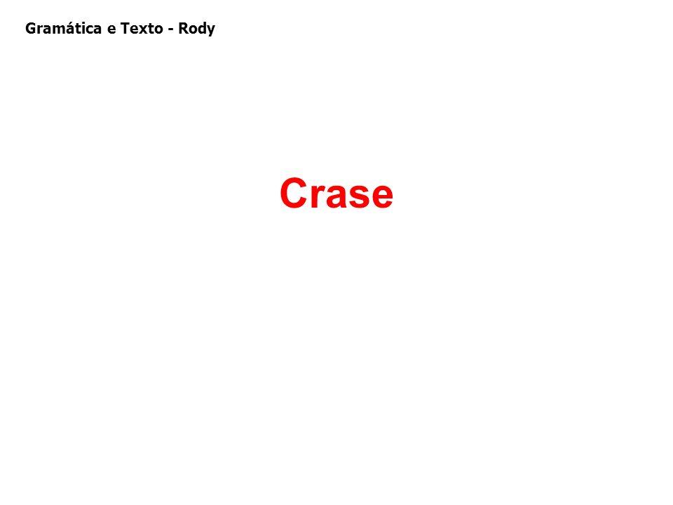 Gramática e Texto - Rody