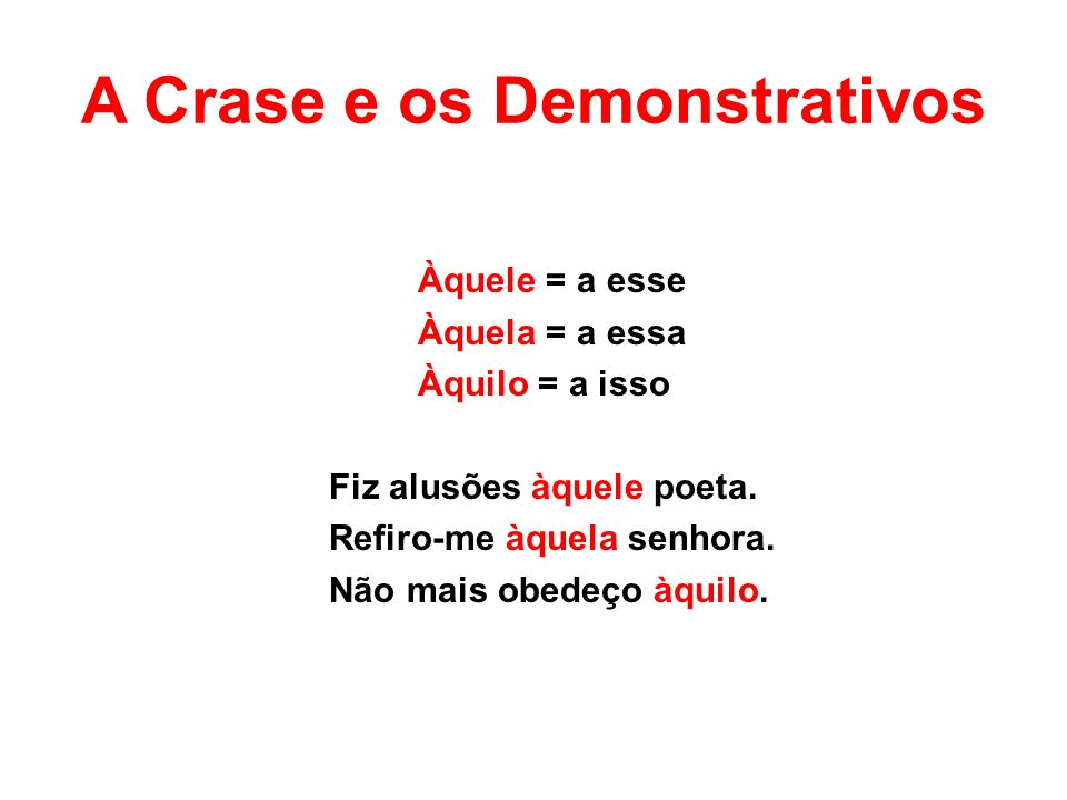 A Crase e os Demonstrativos