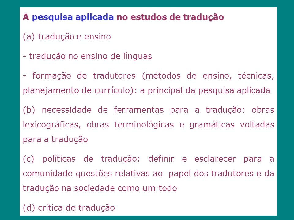 A pesquisa aplicada no estudos de tradução