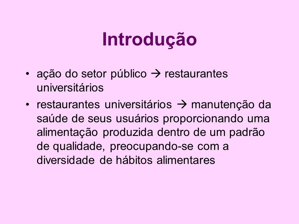 Introdução ação do setor público  restaurantes universitários